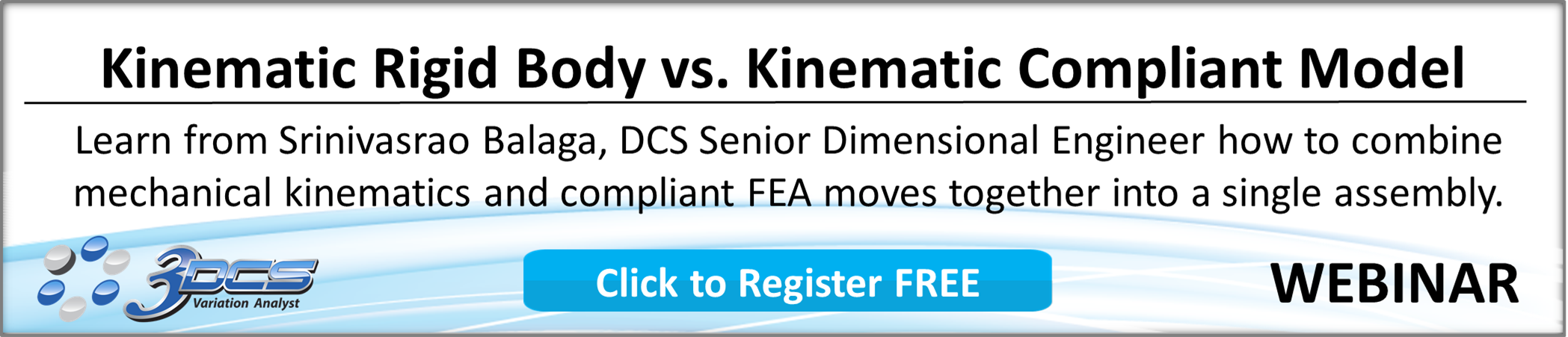 Register for Kinematic FEA Webinar