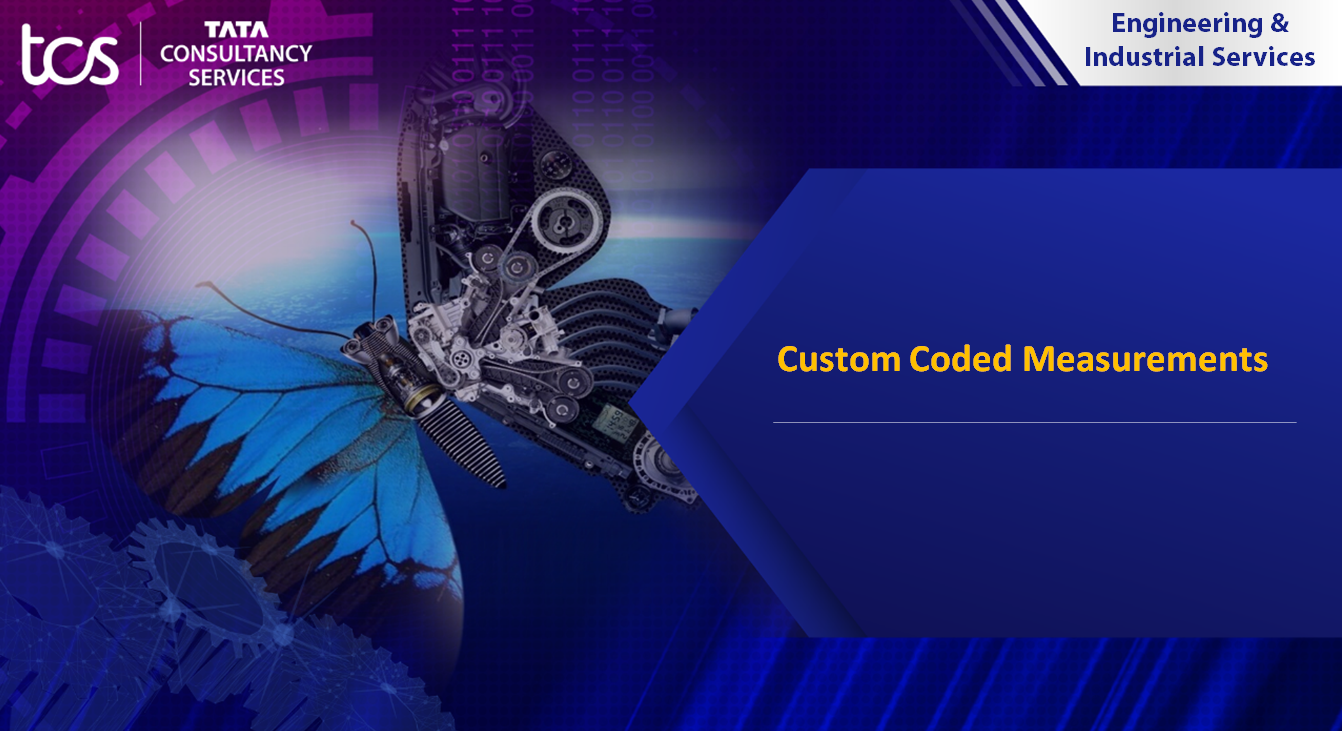 TCS Custom Coded Measurements