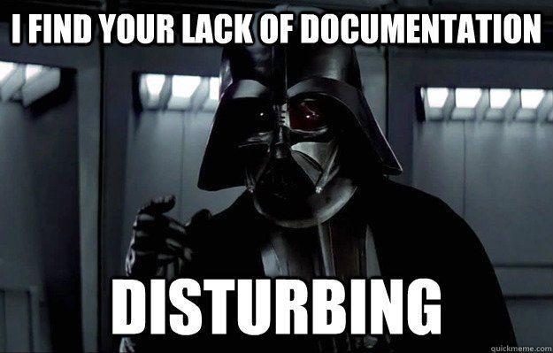 I-find-your-lack-of-documentation.jpg
