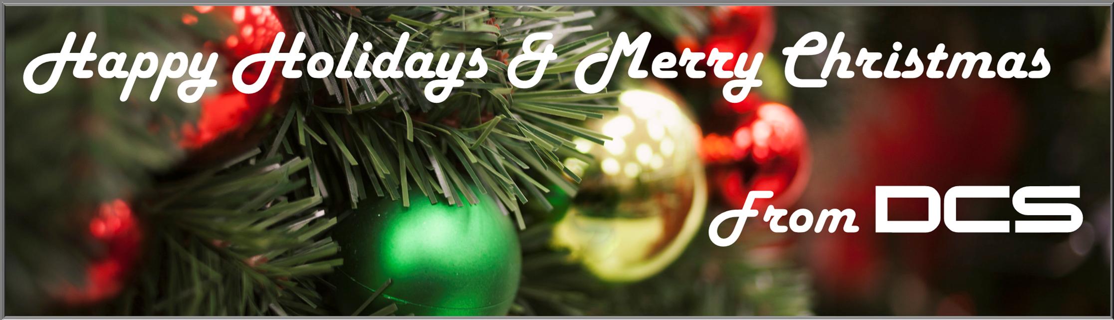 Happy Holidays from DCS