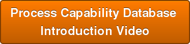 Process Capability Database  Introduction Video