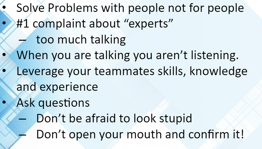7 Habits of The Highly Effective Engineer Part 6 - Talk Less, Listen More.