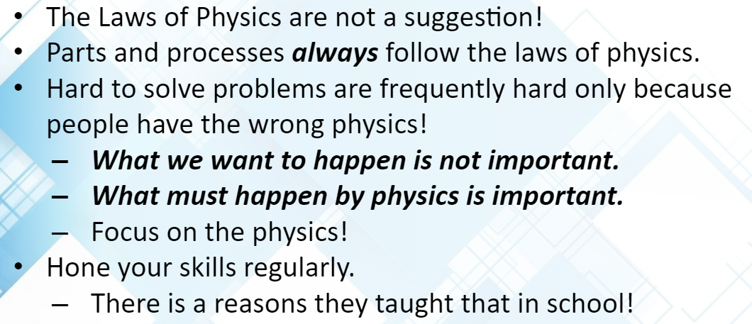 7 Habits of The Highly Effective Engineer Part 8 - Master the Physics of Your Product and Process