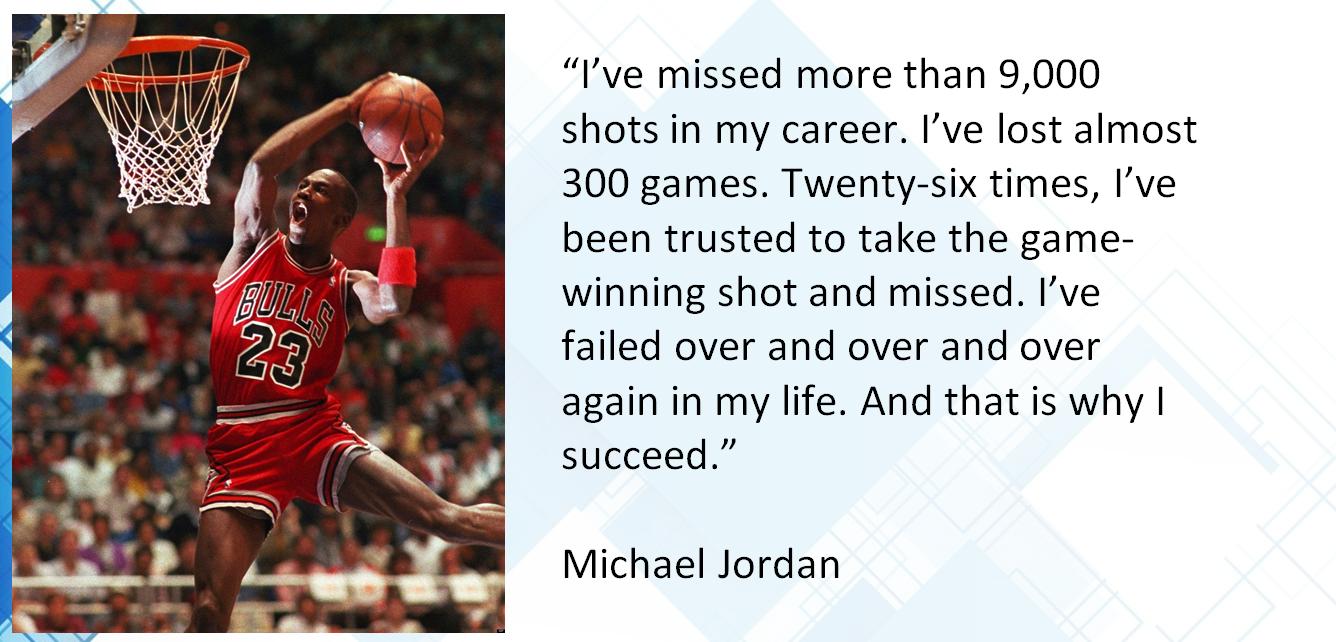 Michael Jordan - Don't be afraid to fail