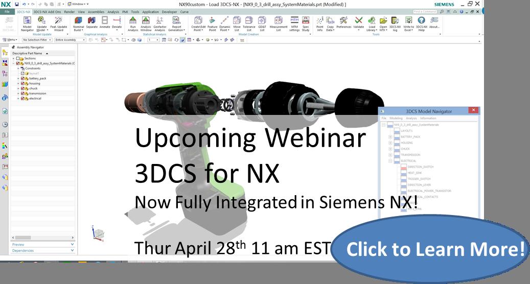 NEW! 3DCS for Siemens NX Highlights - Free Webinar This Thursday April 28th