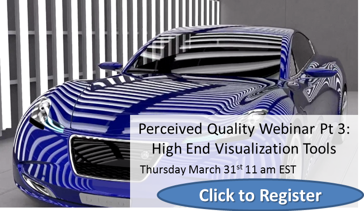 Perceived Quality Part 3 - High End Visualization, Worst Case Scenarios and Build Objectives