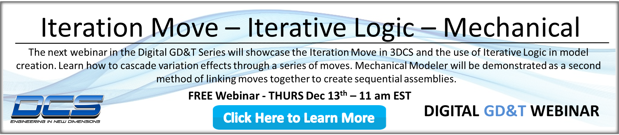 Webinar Tomorrow - Iterative and Conditional Logic in Statistical Tolerance Analysis